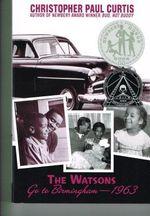 Watsons Go to Birmingham-1963 - Christopher Paul Curtis