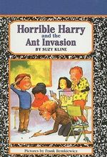 Horrible Harry and the Ant Invasion - Suzy Kline