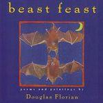 Beast Feast - Douglas Florian