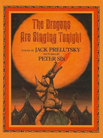 The Dragons Are Singing Tonight - Jack Prelutsky