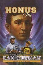 Honus & Me : Baseball Card Adventures (Pb) - Dan Gutman