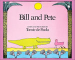 Bill and Pete - Tomie DePaola