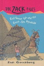 Evil Queen Tut and the Great Ant Pyramids - Dan Greenburg