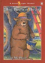 Big Brown Bear - David M McPhail