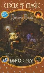 Briar's Book : Circle of Magic Series : Book 4 - Tamora Pierce