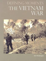 The Vietnam War : Profiles of Cutting Edge Authors and Illustrators,... - Mr. Tom Pendergast