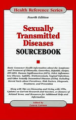 Sexually Transmitted Diseases Sourcebook : Sourcebook