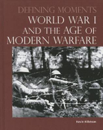 World War I and the Age of Modern Warfare - Hillstrom