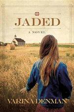Jaded : A Novel - Varina Denman