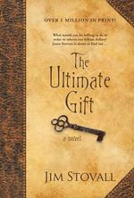 The Ultimate Gift - Jim Stovall