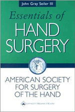 Essentials of Hand Surgery - John Gray Seiler