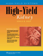 High-Yield Kidney : High-Yield Kidney - Ronald W. Dudek