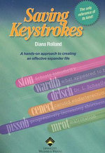 Saving Keystrokes : Over 8, 000 Ingredients, Tools, Techniques and Peo... - Diana Rolland