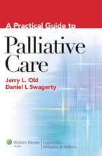 A Practical Guide to Palliative Care - Jerry L. Old