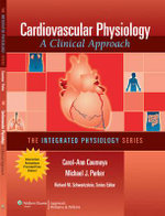 Cardiovascular Physiology : A Clinical Approach - Carol-Ann Courneya