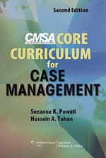 CMSA Core Curriculum for Case Management - Suzanne K. Powell