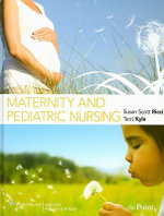 Maternity and Pediatric Nursing - Susan Scott-Ricci