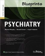 Blueprints Psychiatry : Blueprints - Michael J. Murphy
