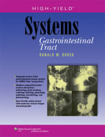 High-Yield Systems : Gastrointestinal Tract - Ronald W. Dudek