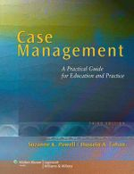 Case Management : A Practical Guide for Education and Practice - Suzanne K. Powell