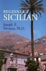 Beginner's Sicilian - Joseph F. Privitera
