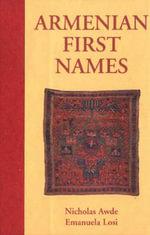 Armenian First Names : 000270765 - Nicholas Awde