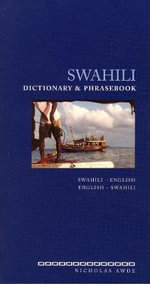 Swahili-English/English-Swahili Dictionary and Phrasebook : Swahili-English English-Swahili - Nicholas Awde