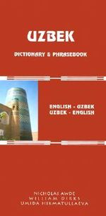 Uzbek-English/English-Uzbek Dictionary and Phrasebook : Uzbek-English English-Uzbek - Nicholas Awde