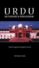 Urdu-English/English-Urdu Dictionary and Phrasebook : Romanised - Nicholas Awde
