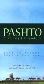 Pashto-English/English-Pashto Dictionary and Phrasebook : Pashto-English, English-Pashto Dictionary & Phrasebook - Nicholas Awde