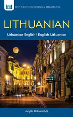 Lithuanian Dictionary and Phrasebook : English-Lithuanian/Lithuanian-English - Jurgita Baltrusaityte