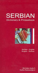 Serbian-English/English-Serbian Dictionary and Phrasebook : Romanised - Duska R. Heaney