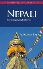 Nepali Practical Dictionary - Prakash A. Raj