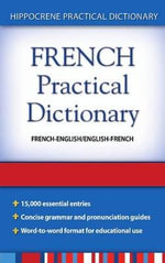 French-English/English-French Practical Dictionary - Editors of Hippocrene Books