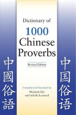 Dictionary of 1,000 Chinese Proverbs - Marjorie Lin