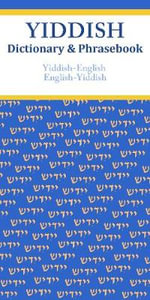 Yiddish-English / English-Yiddish Dictionary & Phrasebook - Vera Szabo