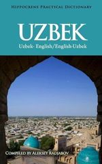 Uzbek-English/English-Uzbek Practical Dictionary - Aleksey Radjabov