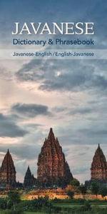 Javanese-English/English-Javanese Dictionary & Phrasebook - Siti Nur'Aini