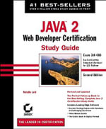 Java 2: Exam 310-080 : Web Developer Certification Study Guide - Natalie Levi