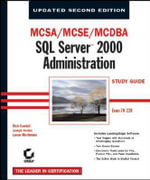 MCSA/MCSE/MCDBA : SQL Server 2000 Administration Study Guide (70-228) - Joe Jorden