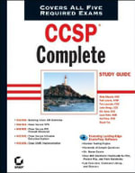 CCSP Complete Study Guide : Exams 642-501, 642-511, 642-521, 642-531, 642-541 - Todd Lammle