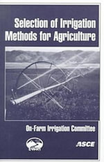 Selection of Irrigation Methods for Agriculture : Committee Report