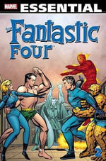 Essential Fantastic Four : v. 2 - Stan Lee