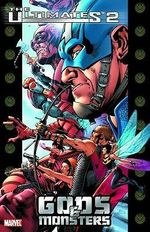 The Ultimates 2 : Gods and Monsters Vol. 1 - Mark Millar