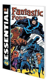 Essential Fantastic Four : v. 4 - Stan Lee