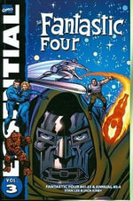 Essential Fantastic Four : v. 3 - Stan Lee