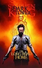 The Long Road Home : #1-5 : The Dark Tower Graphic Novels - Robin Furth