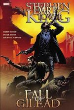 The Fall of Gilead : #1-6 : The Dark Tower Graphic Novel - Peter David