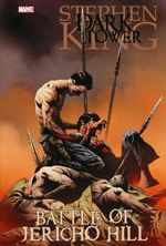 Battle of Jericho Hill : #1-5 : The Dark Tower Graphic Novels - Robin Furth