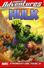 Marvel Adventures Hulk : Strongest One There is Vol. 3 - Paul Benjamin